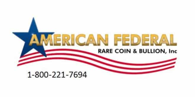 Experts at American Federal Predict Values to Soar on Select Precious Metals and Coins