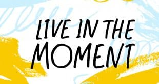 Living in the moment (1)